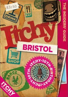 Itchy Bristol 2007