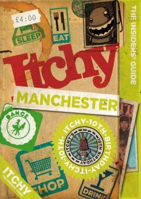 Itchy Manchester 2007