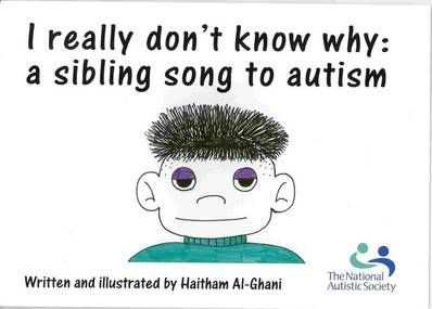 What Do We Really Know About Autism And >> I Really Don T Know Why A Sibling Song To Autism Haitham Al Ghani