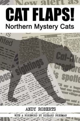 CAT FLAPS! Northern Mystery Cats