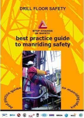 Best Practice Guide to Manriding Safety