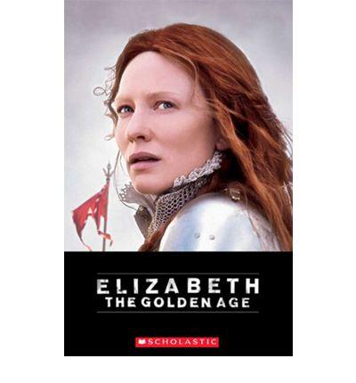Elizabeth - The Golden Age - With Audio CD