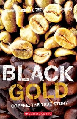 Black Gold - Coffee The True Story - With Audio CD