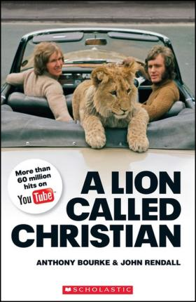A Lion Called Christian - Book and Audio CD Pack - Level 4 Upper Intermediate