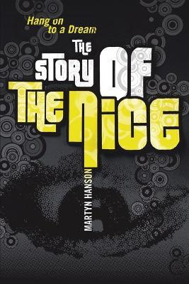 The Story of the Nice  Hang on to a Dream