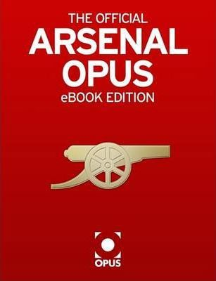 The Official Arsenal Opus