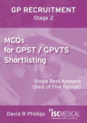 MCQs for GPST / GPVTS Shortlisting (GP Recruitment Stage 2) : David