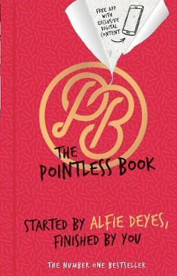 The Pointless Book : Started by Alfie Deyes, Finished by You