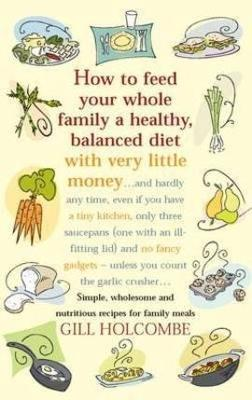 How to Feed Your Whole Family a Healthy Balanced Diet