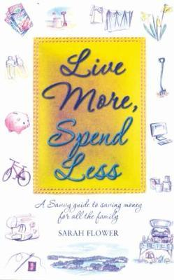 Live More, Spend Less