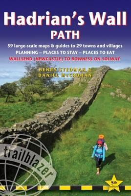 Hadrian's Wall Path (Trailblazer British Walking Guide) : 59 Large-Scale Walking Maps & Guides to 29 Towns and Villages - Planning, Places to Stay, Places to Eat - Wallsend (Newcastle) to Bowness-on-Solway (Trailblazer British Walking Guide)