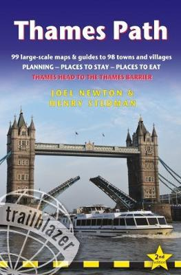 Thames Path: Trailblazer British Walking Guide : Thames Head to the Thames Barrier (London) - 99 Large-Scale Maps & Guides to 98 Towns & Villages: Planning, Places to Stay, Places to Eat