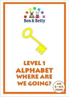 Level 1 Alphabet Where are We Going?