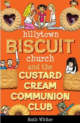 Hillytown Biscuit Church and the Custard Cream Communion Club