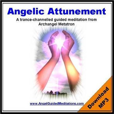 Astrosadventuresbookclub.com Angelic Attunement - Archangel Metatron Guided Meditation Image
