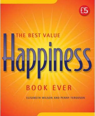 The Best Value Happiness Book Ever