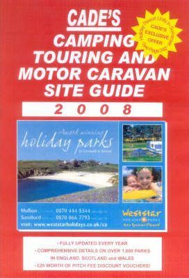 Cade's Camping, Touring and Motor Caravan Site Guide 2008