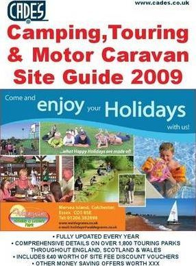 Cade's Camping, Touring and Motor Caravan Site Guide 2009
