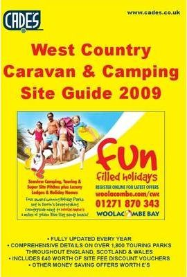 Cade's West Country Caravan and Camping Site Guide 2009