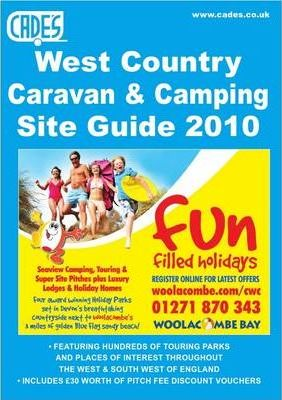 Cade's West Country Caravan and Camping Site Guide 2010 2010