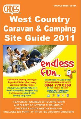 Cade's West Country Caravan & Camping Site Guide, 2011 2011
