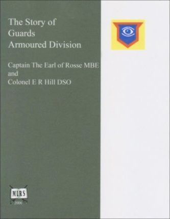 The Story of Guards Armoured Division