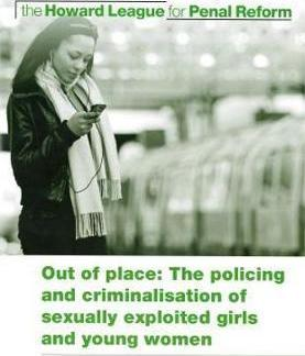 Out of Place: The Criminalisation of Sexually Exploited Girls and Young Women