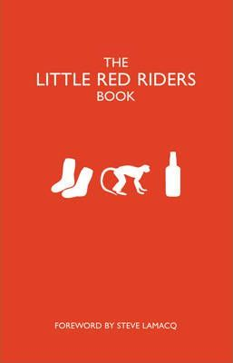 The Little Red Riders Book The backstage requests of Rock 'n' Roll's most famous artists