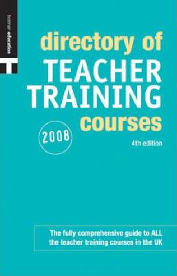 Directory of Teacher Training Courses 2008