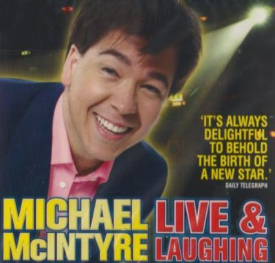 Michael McIntyre - Live and Laughing