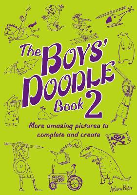 The Boys' Doodle Book 2