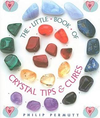 THE Little of Crystal Tips and Cures`