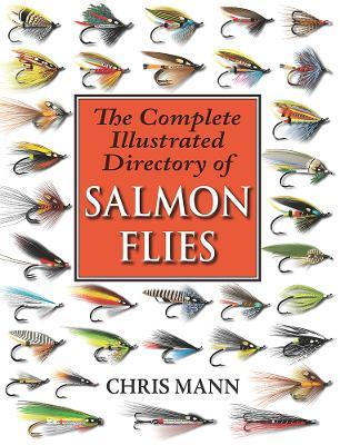 The Complete Illustrated Directory of Salmon Flies Cover Image