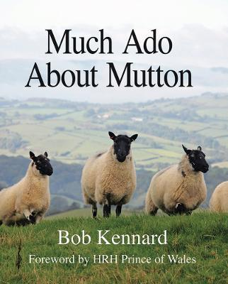 Much Ado About Mutton
