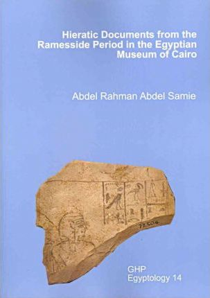 Hieratic Documents from the Ramesside Period in the Egyptian Museum