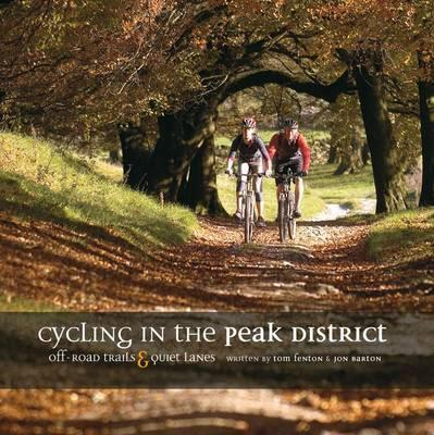 Cycling in the Peak District : Off-road trails and quiet lanes