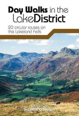 Day Walks in the Lake District : 20 Circular Routes on the Lakeland Fells