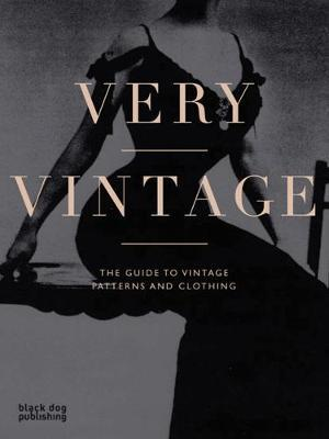 Very Vintage : The Guide to Vintage Patterns and Clothing