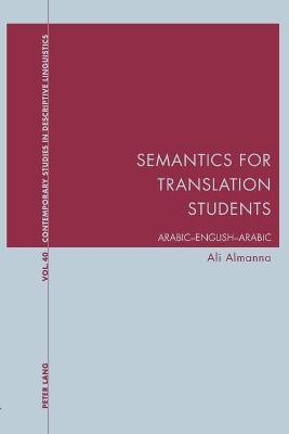 Semantics for Translation Students : Ali Almanna : 9781906165581