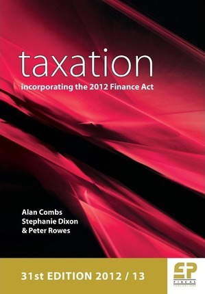 Taxation: Incorporating the 2012 Finance Act 2012/13