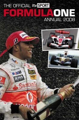 """Official """"ITV Sport"""" Formula One (F1) Annual 2008"""