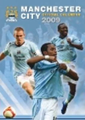 Official Manchester City Football Club Calendar 2009 2009