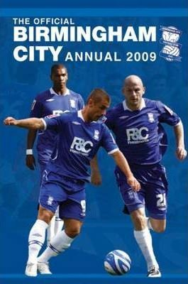 Official Birmingham City Football Club Annual 2009 2009