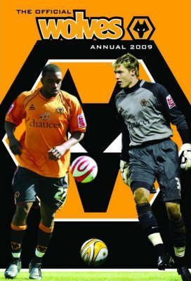 Official Wolverhampton Wanderers FC Annual 2009