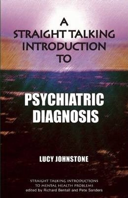A Straight Talking Introduction to Psychiatric Diagnosis Cover Image