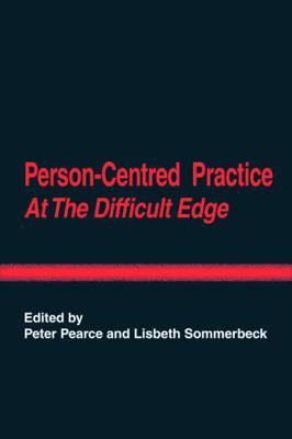 Person-Centred Practice at the Difficult Edge Cover Image