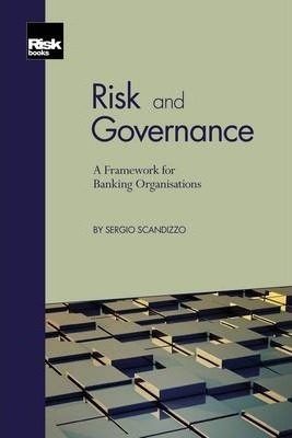 Risk and Governance: A Framework for Banking Organisations