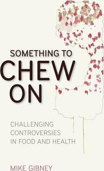 Something to Chew on - Mike Gibney