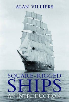 Square-Rigged Ships  An Introduction