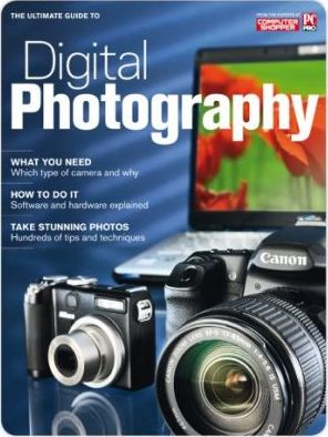 The Ultimate Guide to Digital Photography